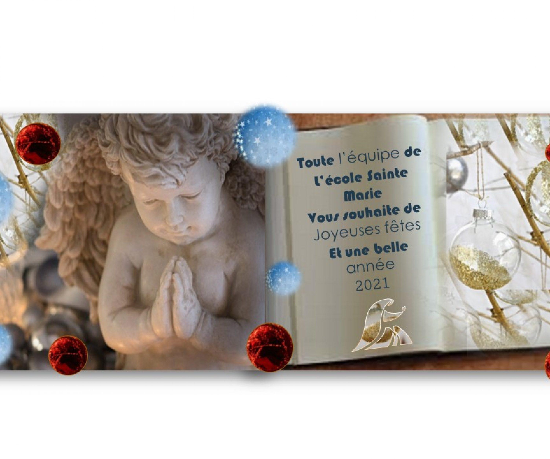 Ecole Sainte Marie Fuveu carte fin d'année pour les souhaits de belles fêtes 2020 un ange, des boules de noël, un livre avec un petit texte de belles fêtes de fin d'année
